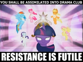 Join Drama Club We Have Ponies by slyDakotacat