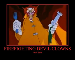 Firefighter Devil Clown Motivational by Sephirath21000