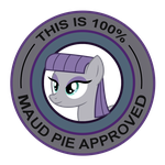 this is 100% Maud Pie approved by artembuzz