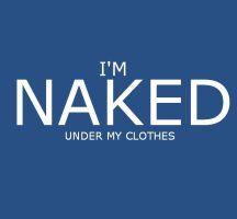 I'm naked.. by Magnet-Crayon