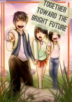 Together toward the bright future by Hitamitu