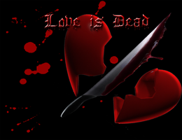 Love is Dead by Wingweaver666