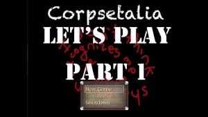 Let's Play: Corpsetalia part 1 by chi171812