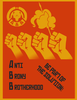Anti Brony Brotherhood Poster by Mega-Demon-Piggy