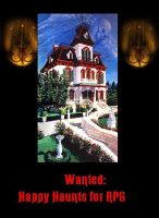 Wanted: Happy Haunts by Ghosthost55
