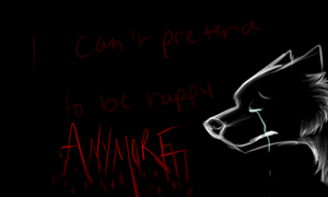 I can't pretend to be happy anymore by DarkWolfArtist