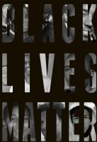 Black Lives Matter by softmelodies