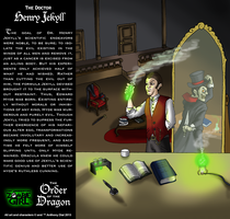 Order of the Dragon 09-The Doctor: Henry Jekyll by Gummibearboy