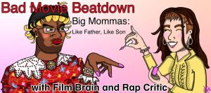 Big Mommas: Like Father Like Son by TheButterfly