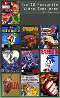 My Top 10 Favorite Games of All Time! by soryukey