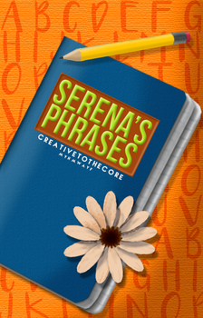 Serena's Phrases | Wattpad by Myhmwayf