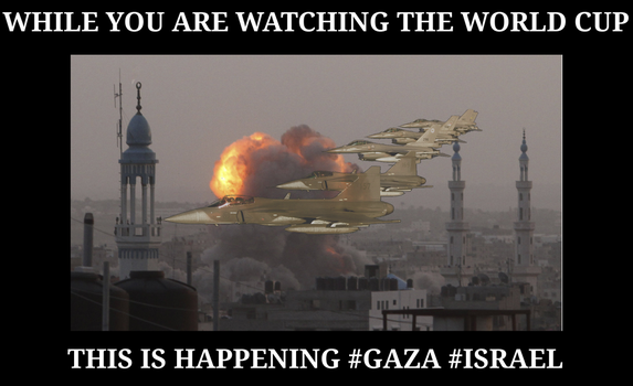 While you are watching WC, #gaza #israel. by nepren