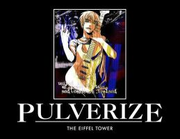 PULVERIZE THE EIFFEL TOWER by TheMightyLilah