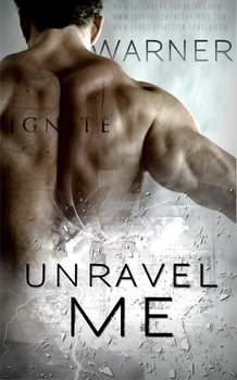 Unravel Me: Warner by 4thElementGraphics
