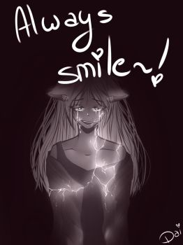 Always smile~! by Daidaii-chan