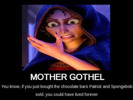 Mother Gothel Motivational Poster by Labryinth-Absurd