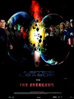 Justice League vs. The Avengers poster by SteveIrwinFan96