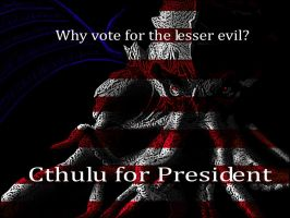 Cthulu for President by DeaconStone