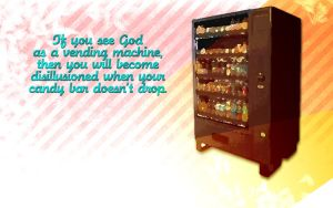 God as a vending machine... by whitenine