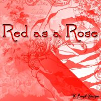 Red as a Rose by twilson390