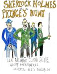 Sherlock Holmes and the Prince's Hunt by EarlofChutney