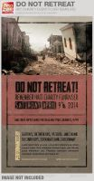 Do Not Retreat Charity Event Flyer Template by loswl