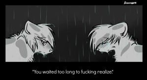 Realize that. by LifeStorme