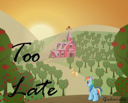 Too Late - Cover by Gutovi-kun