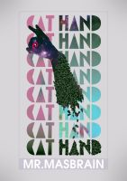 Cat hand poster by MasBrain