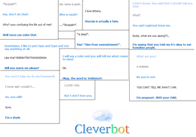 ...cleverbot.... by O-The-Lawyer