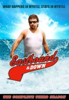 Eastbound and Down Season 03 Poster by CabalSeven