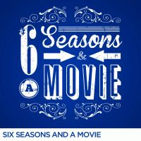 Six Seasons and a Movie by Alecx8
