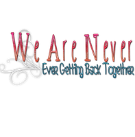We Are Never Ever Getting Back Together PNG by irupsofi