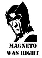 Magneto Was Right by uncannyphantom