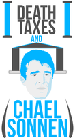 Death Taxes and Chael Sonnen by caseharts