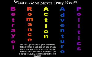 what a truly good novel needs by thewindwarrior