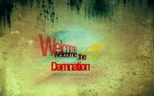 Welcome the damnation by dehog