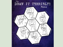 Draw it terribly meme (I think I did it wrong) by S-K-Y-L-I