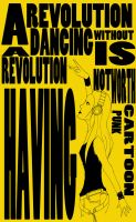 A revolution without dancing.. by Cartoon-punk