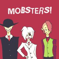 Mobsters! by ILoveRhun