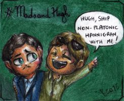 MadsAndHugh - Mads is a shipper too by FuriarossaAndMimma