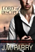 Hearts of Amaranth: Lord of Discipline by storykween