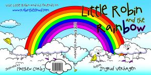Front + Rear Cover of Little Robin and the Rainbow by Dabstar