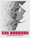 POSTER Van Morrison(sept, 12, 12) copy by B-boyAlfelor