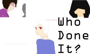 Who Done It? .:COVER:. by Pantherfanfics