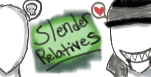 Slender Relatives by The-Smile-Giver