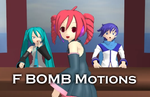MMD F Bomb motions DL by Jakkaeront