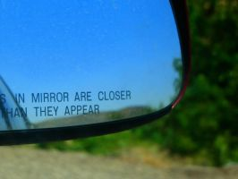 objects in mirror by Chyliethecrazy1