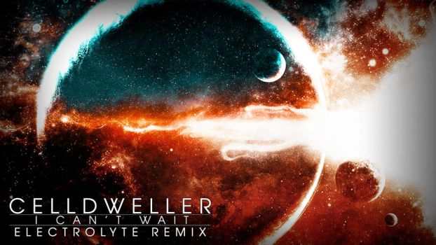 I Can't Wait Electrolyte remix by DrinkerTH