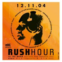 Dj Rush at Cult - Rush Hour by mellowpt